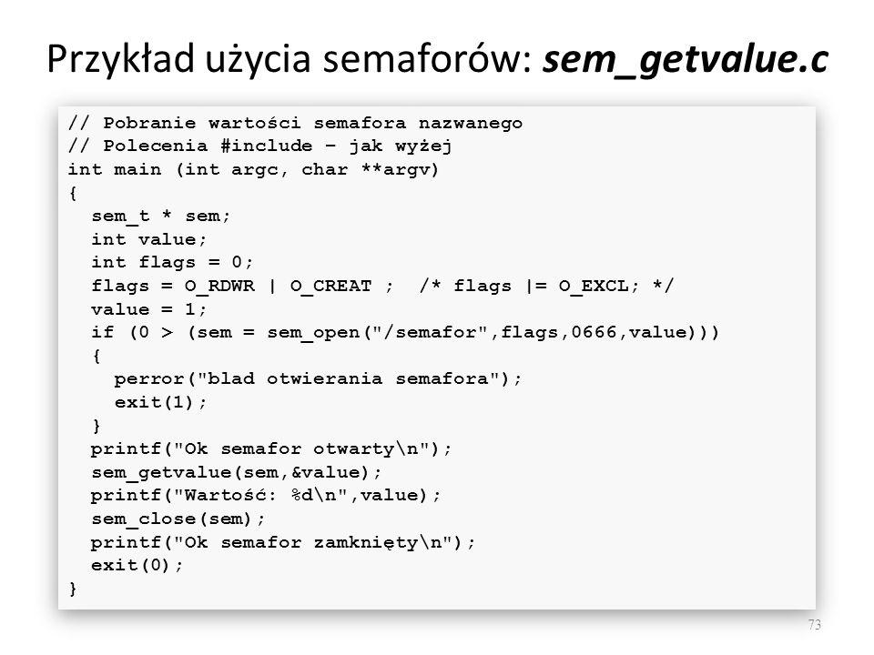Przykład użycia semaforów: sem_getvalue.c
