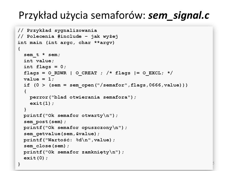 Przykład użycia semaforów: sem_signal.c