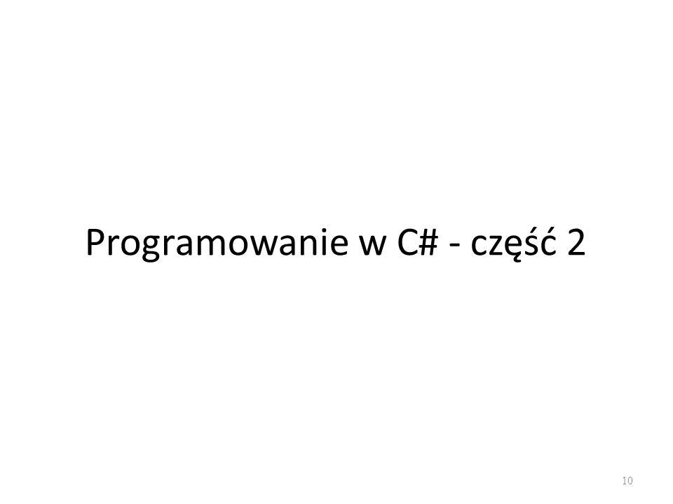 Programowanie w C# - część 2