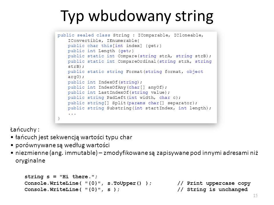 Typ wbudowany string Łańcuchy :