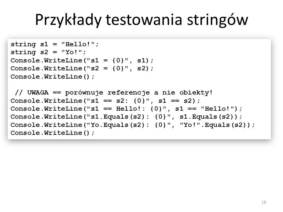 Przykłady testowania stringów