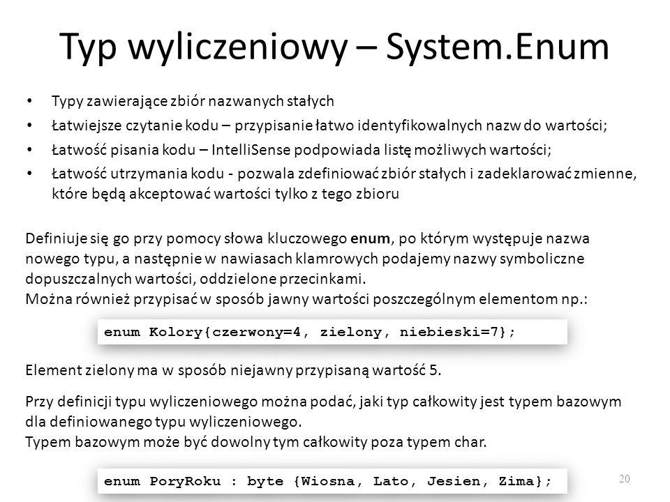 Typ wyliczeniowy – System.Enum