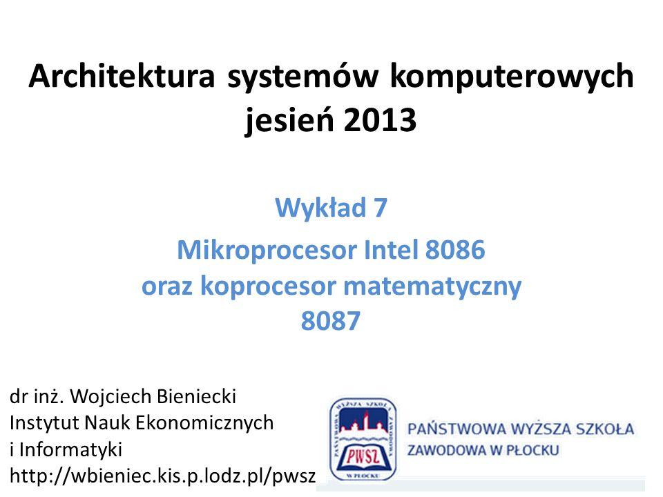 Architektura systemów komputerowych jesień 2013
