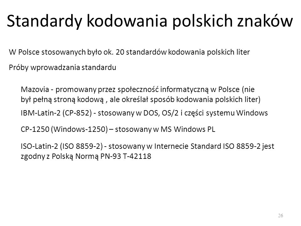 Standardy kodowania polskich znaków