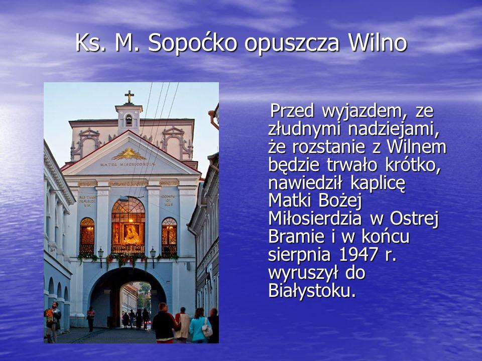 Ks. M. Sopoćko opuszcza Wilno