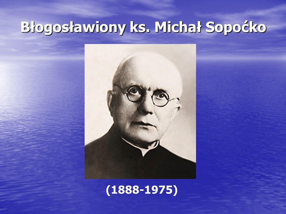 Błogosławiony ks. Michał Sopoćko