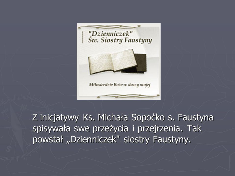 Z inicjatywy Ks. Michała Sopoćko s