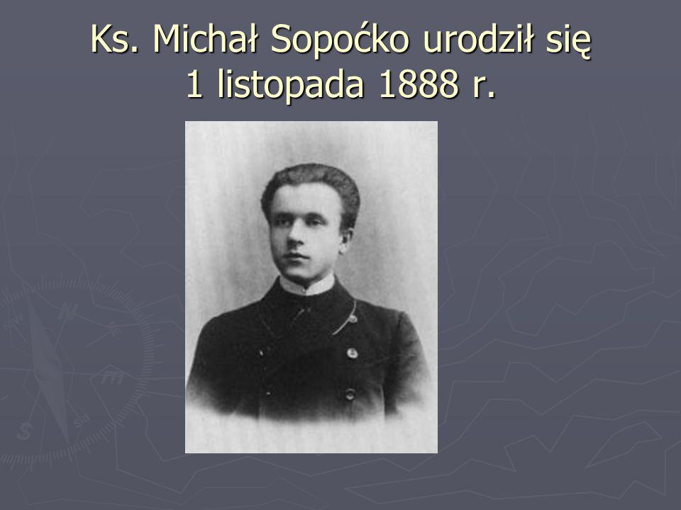 Ks. Michał Sopoćko urodził się 1 listopada 1888 r.