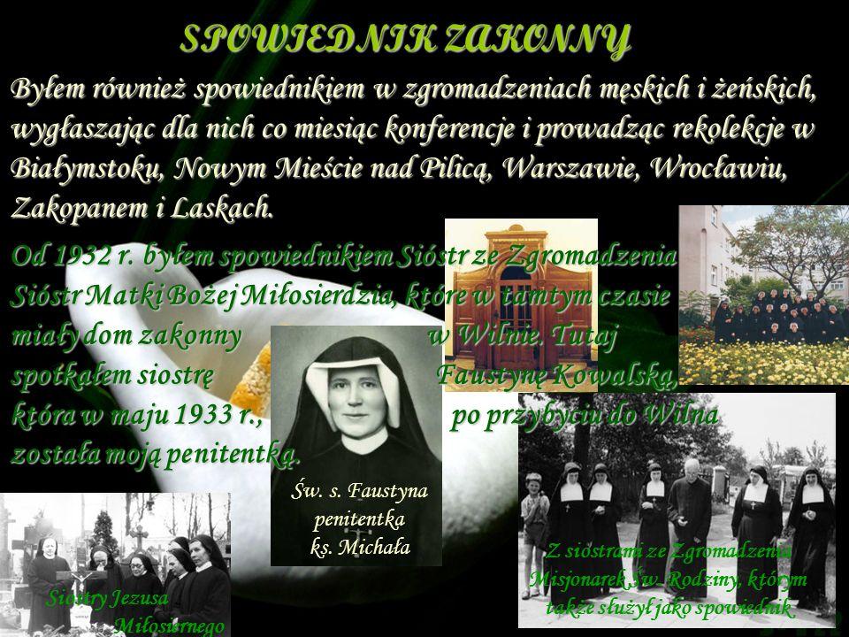 Św. s. Faustyna penitentka ks. Michała