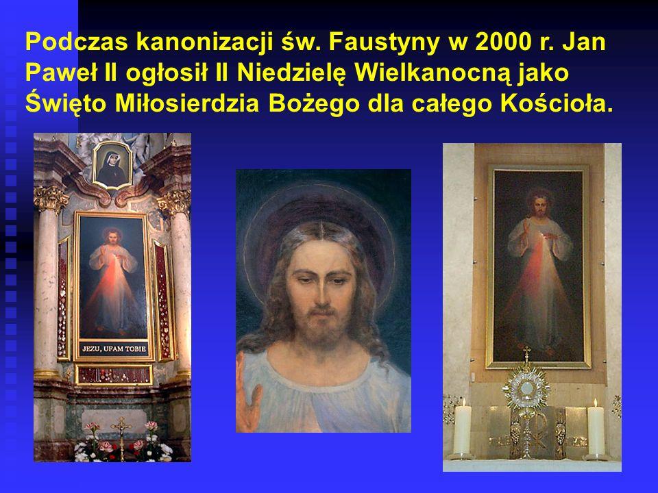 Podczas kanonizacji św. Faustyny w 2000 r