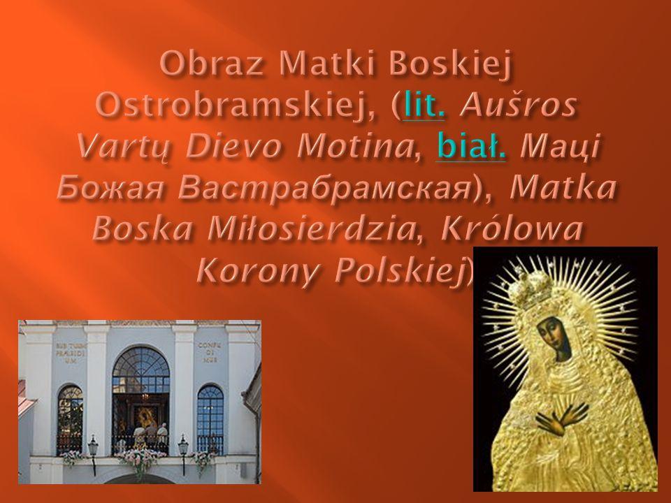Obraz Matki Boskiej Ostrobramskiej, (lit