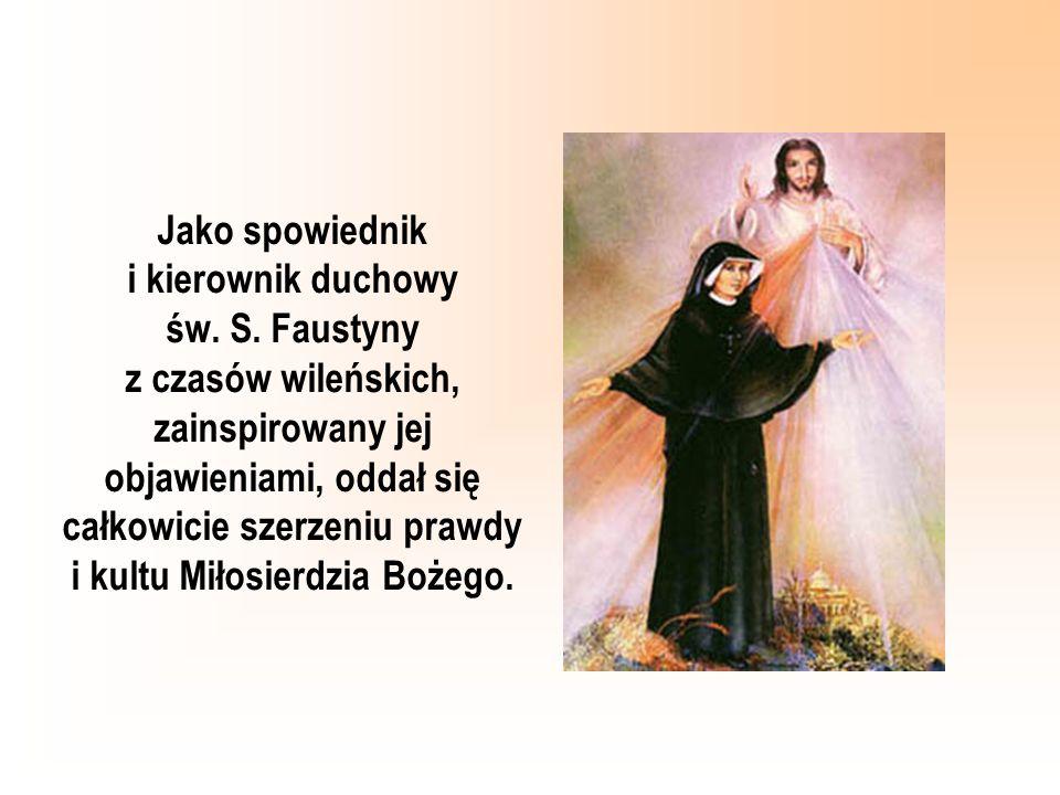 Jako spowiednik i kierownik duchowy św. S