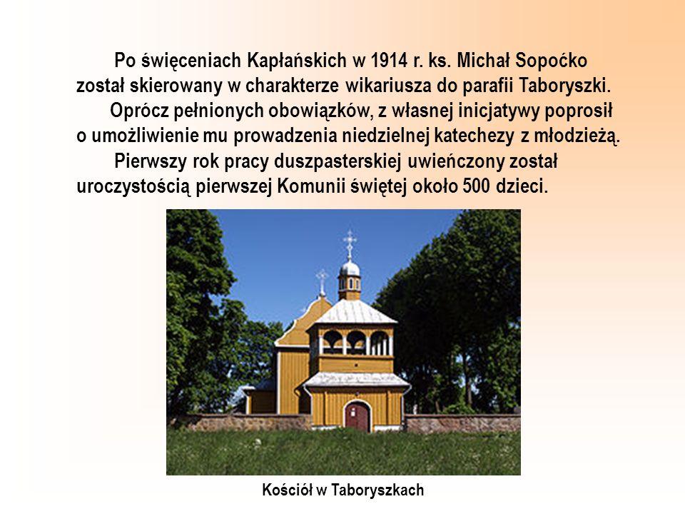 Po święceniach Kapłańskich w 1914 r. ks