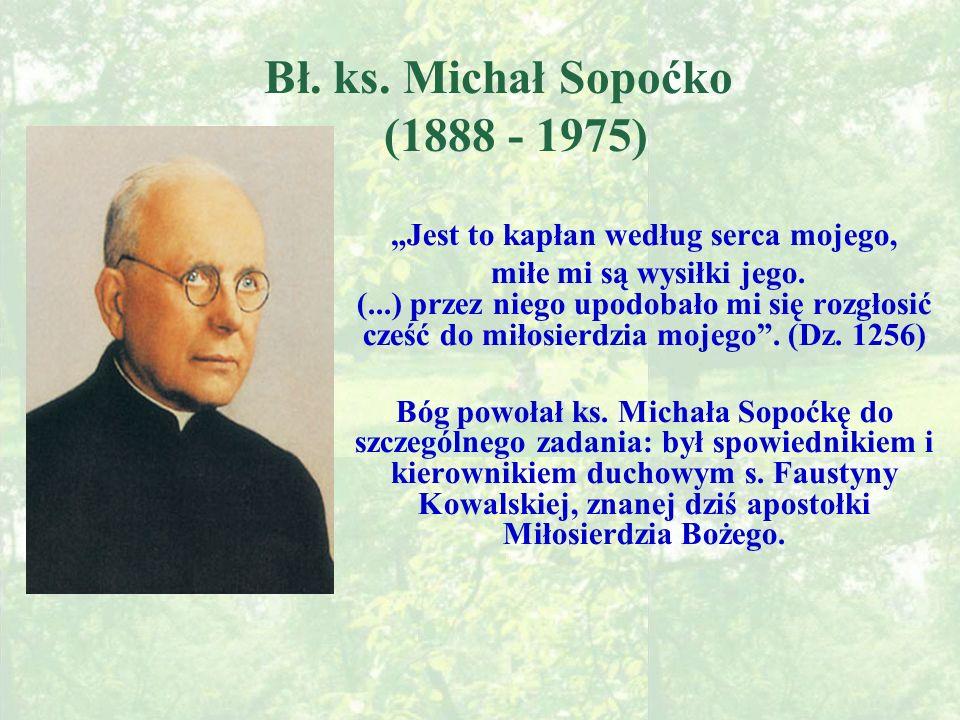 Bł. ks. Michał Sopoćko (1888 - 1975)