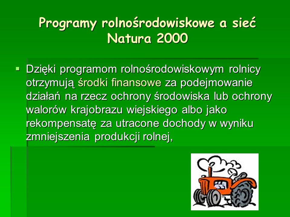 Programy rolnośrodowiskowe a sieć Natura 2000