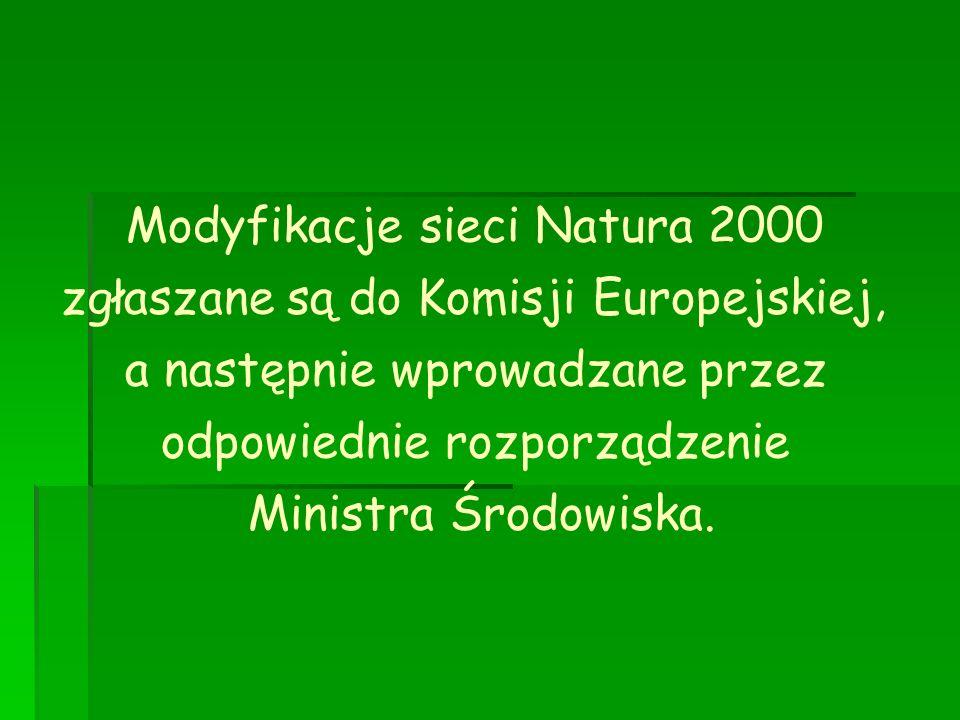 Modyfikacje sieci Natura 2000 zgłaszane są do Komisji Europejskiej,