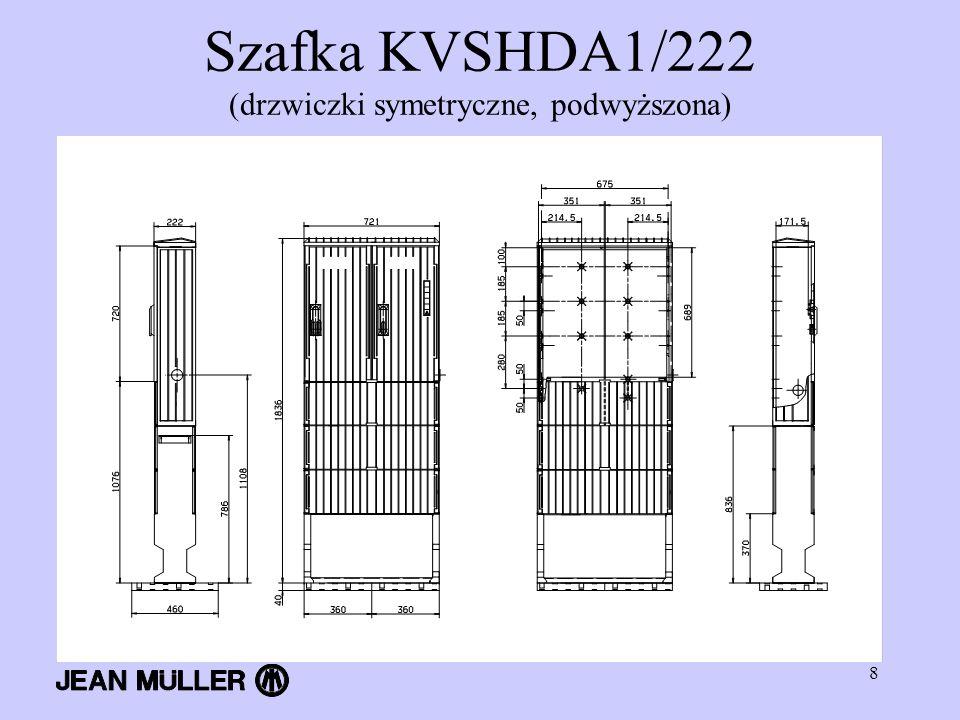 Szafka KVSHDA1/222 (drzwiczki symetryczne, podwyższona)