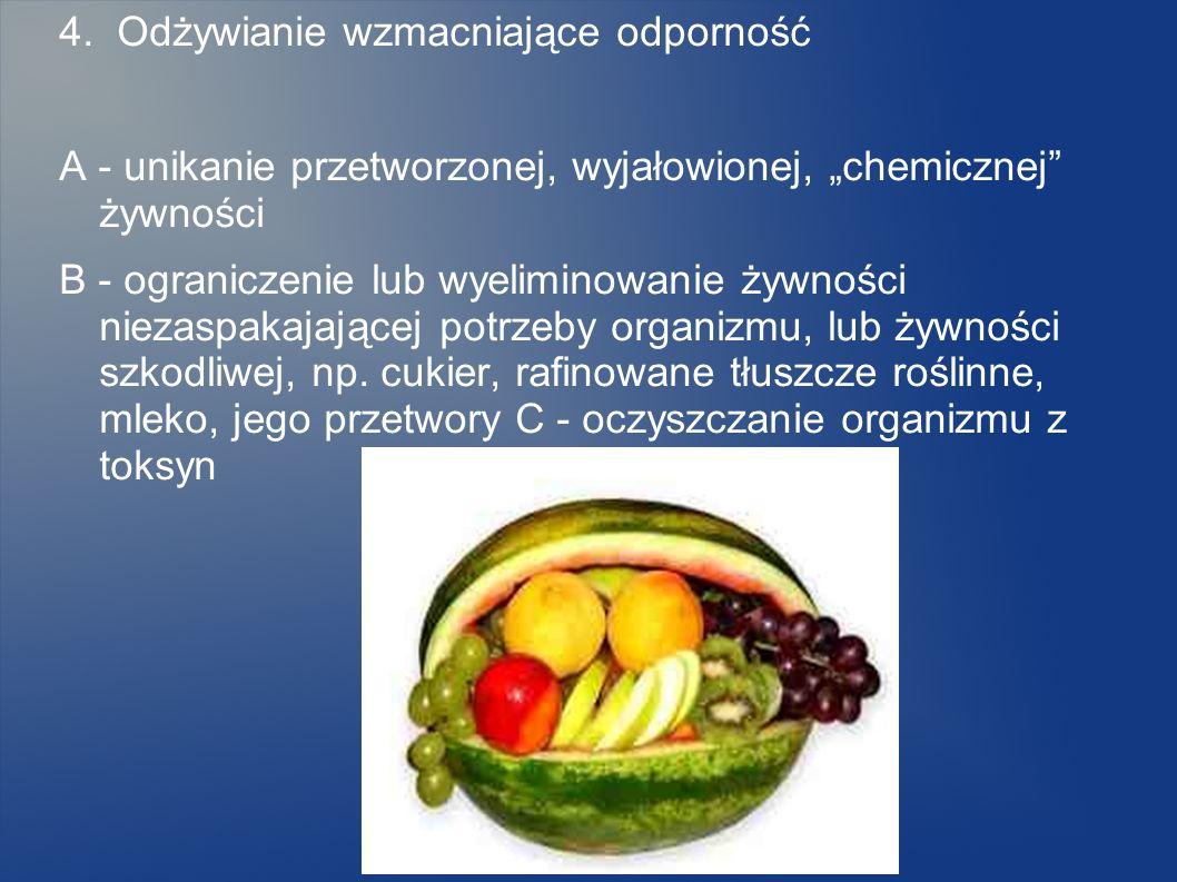 4. Odżywianie wzmacniające odporność