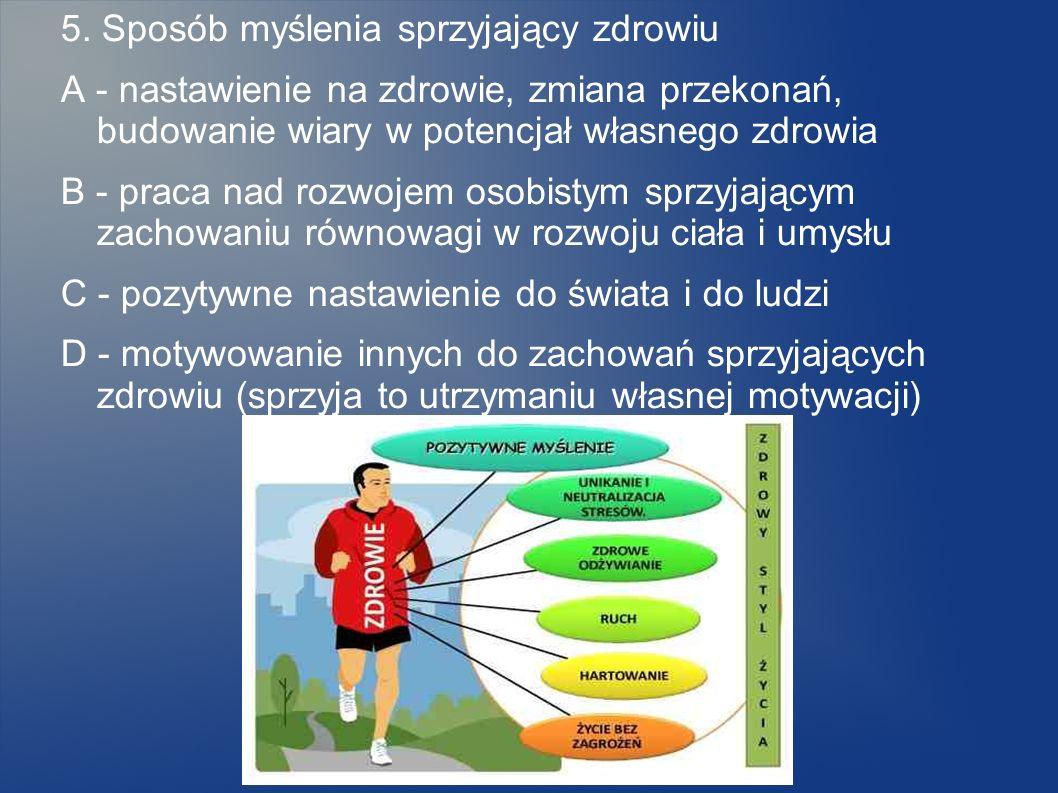5. Sposób myślenia sprzyjający zdrowiu