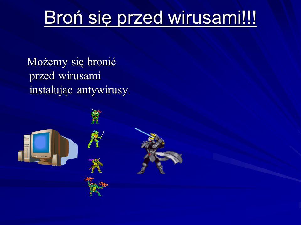 Broń się przed wirusami!!!