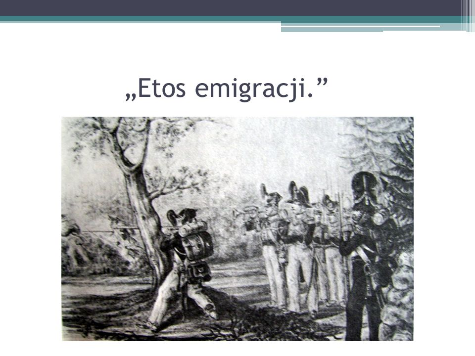 """""""Etos emigracji."""