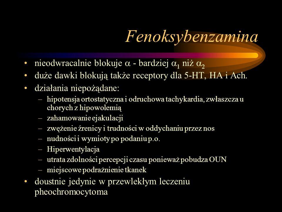 Fenoksybenzamina nieodwracalnie blokuje  - bardziej 1 niż 2