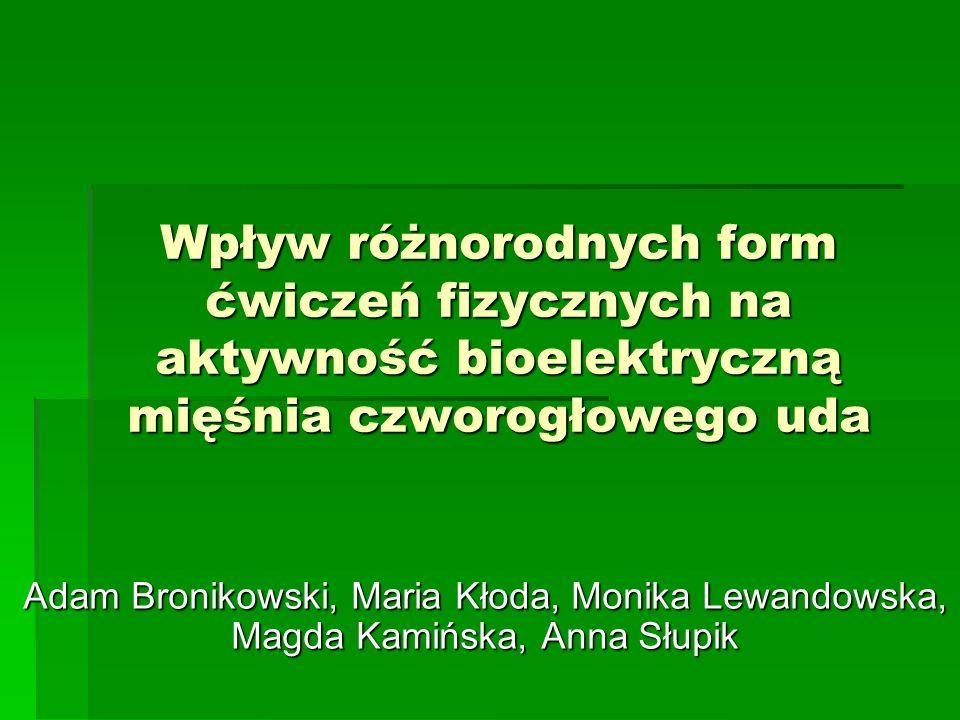 Wpływ różnorodnych form ćwiczeń fizycznych na aktywność bioelektryczną mięśnia czworogłowego uda