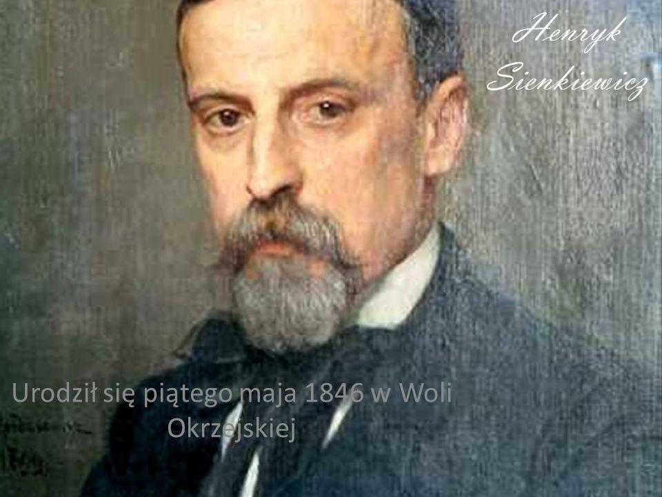 Urodził się piątego maja 1846 w Woli Okrzejskiej