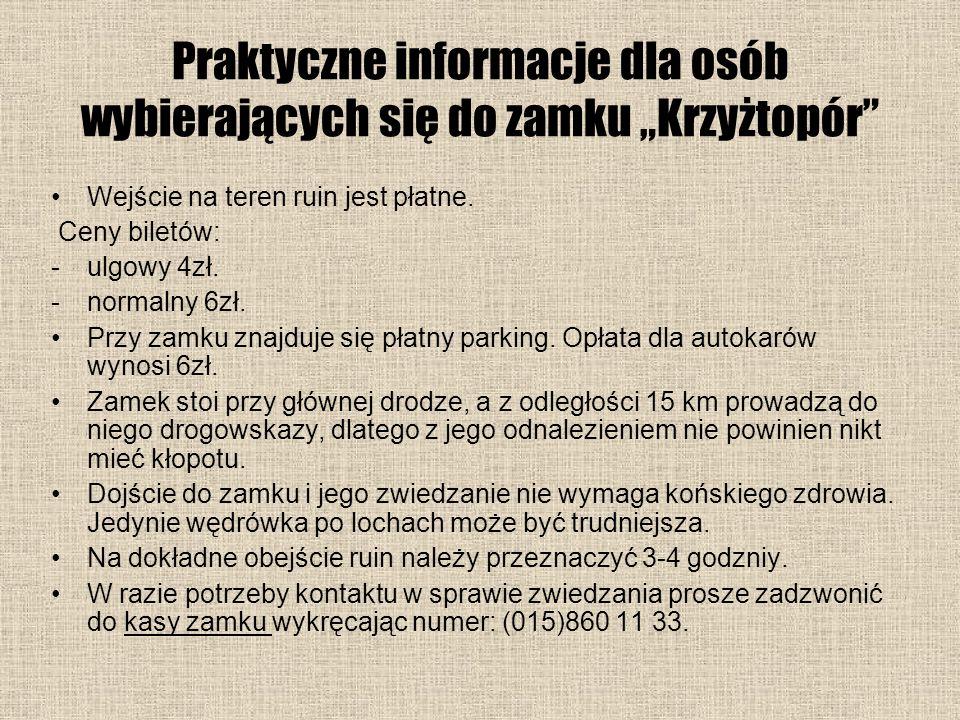"""Praktyczne informacje dla osób wybierających się do zamku """"Krzyżtopór"""