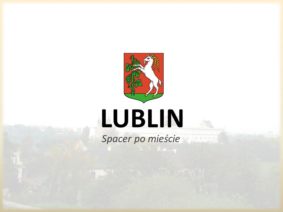 LUBLIN Spacer po mieście