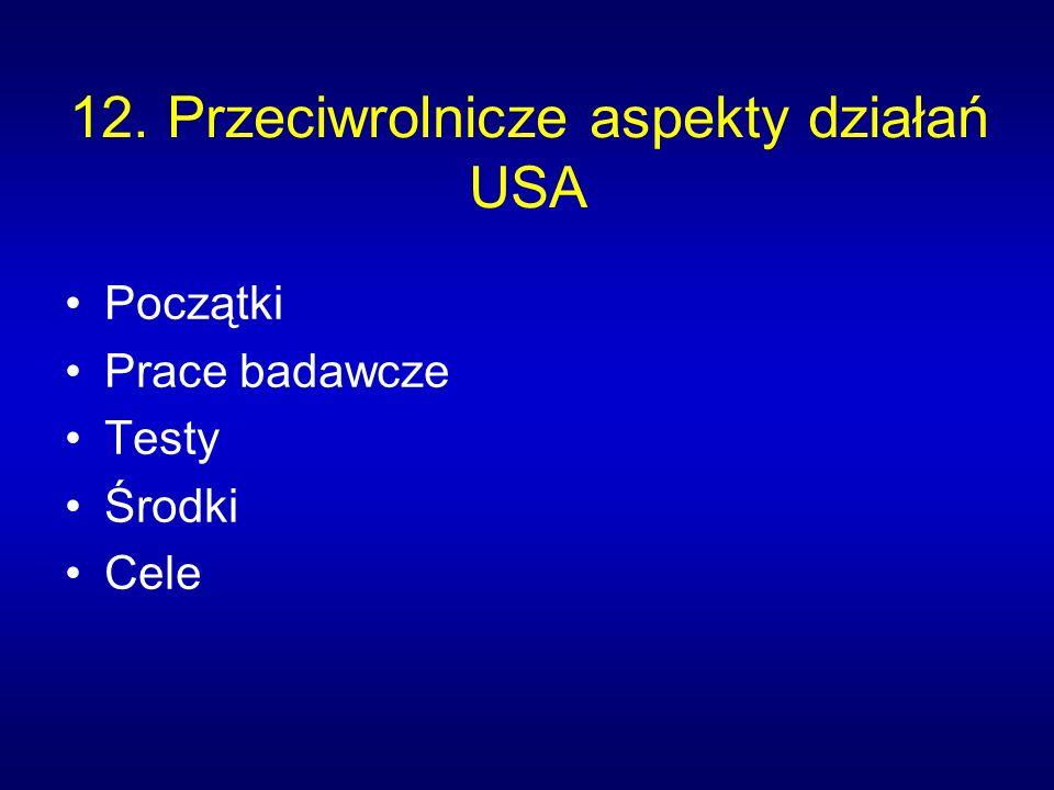 12. Przeciwrolnicze aspekty działań USA