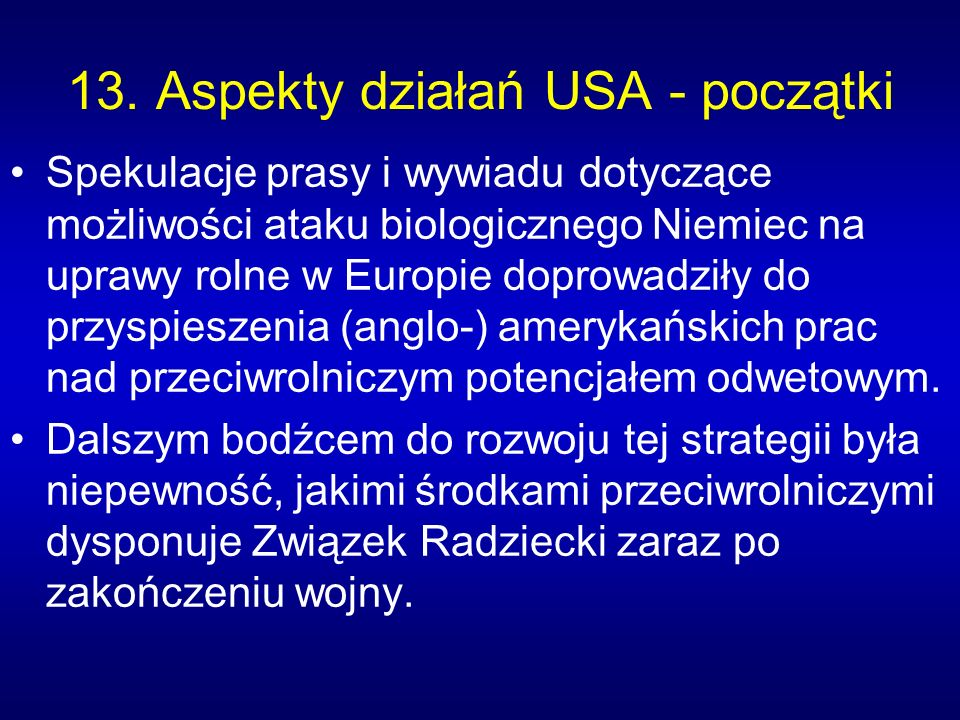 13. Aspekty działań USA - początki