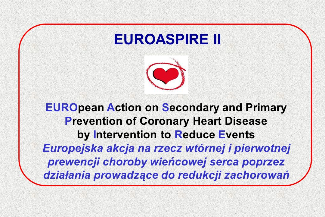 EUROASPIRE II EUROpean Action on Secondary and Primary