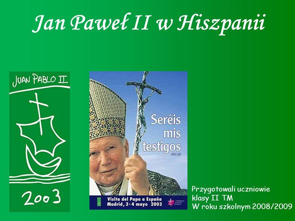Jan Paweł II w Hiszpanii