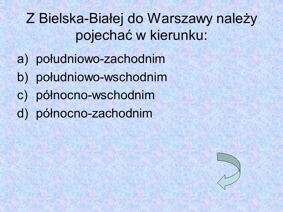 Z Bielska-Białej do Warszawy należy pojechać w kierunku: