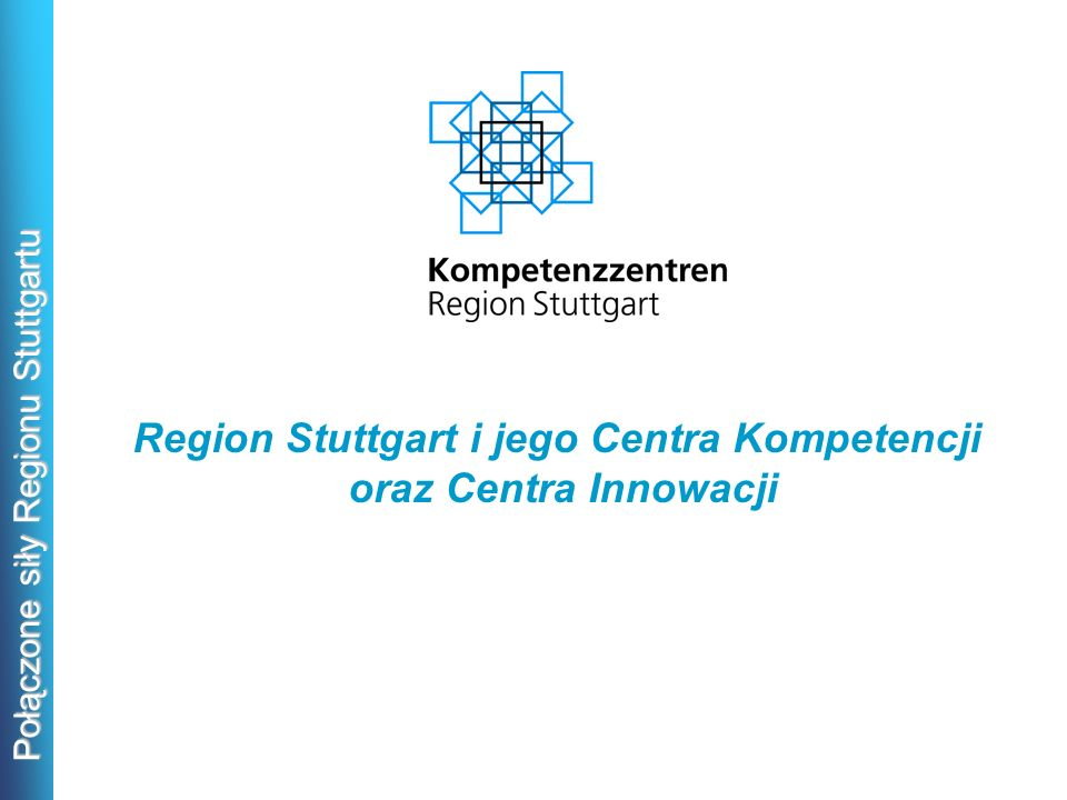 Region Stuttgart i jego Centra Kompetencji