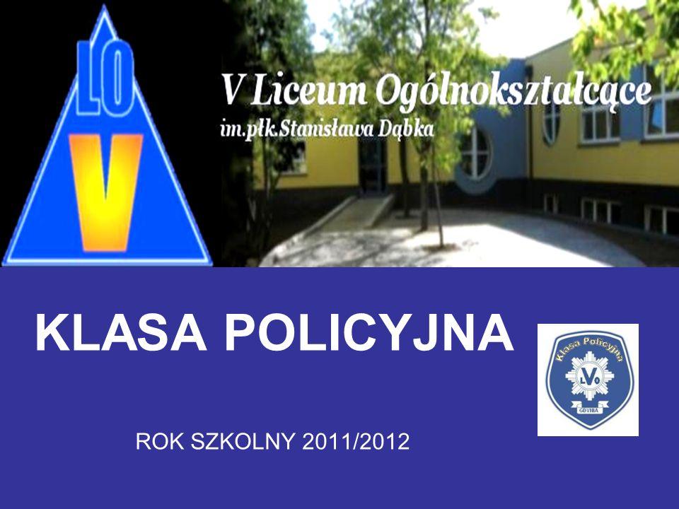 KLASA POLICYJNA ROK SZKOLNY 2011/2012