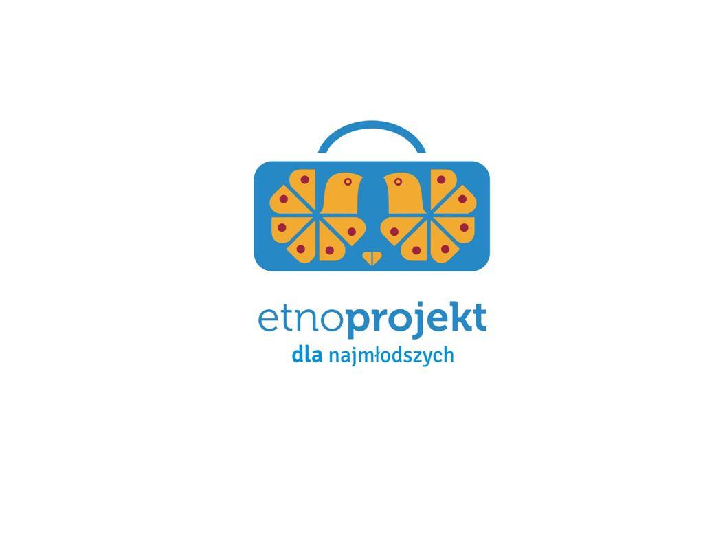 """Prezentacja powstała w ramach projektu """"Etno-projekt dla najmłodszych realizowanego przez Stowarzyszenie Pracownia Etnograficzna"""