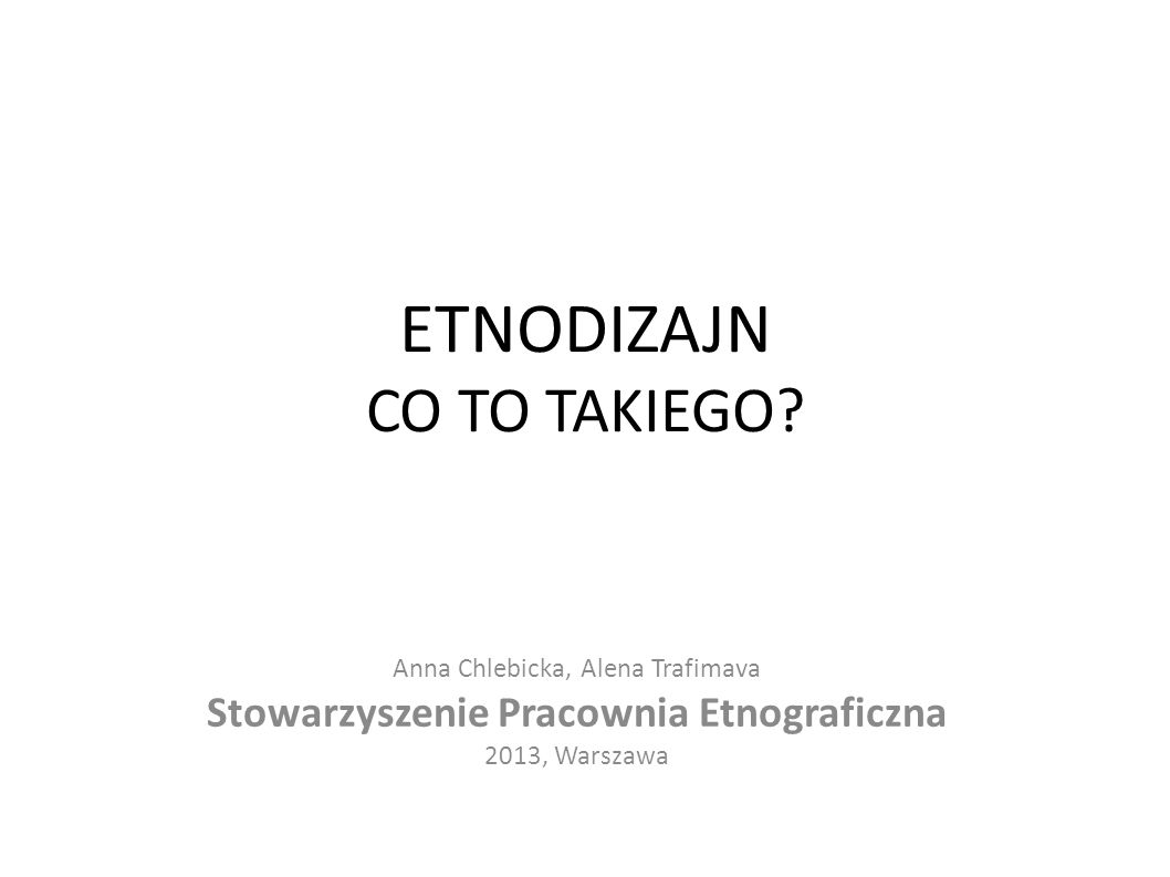 ETNODIZAJN CO TO TAKIEGO