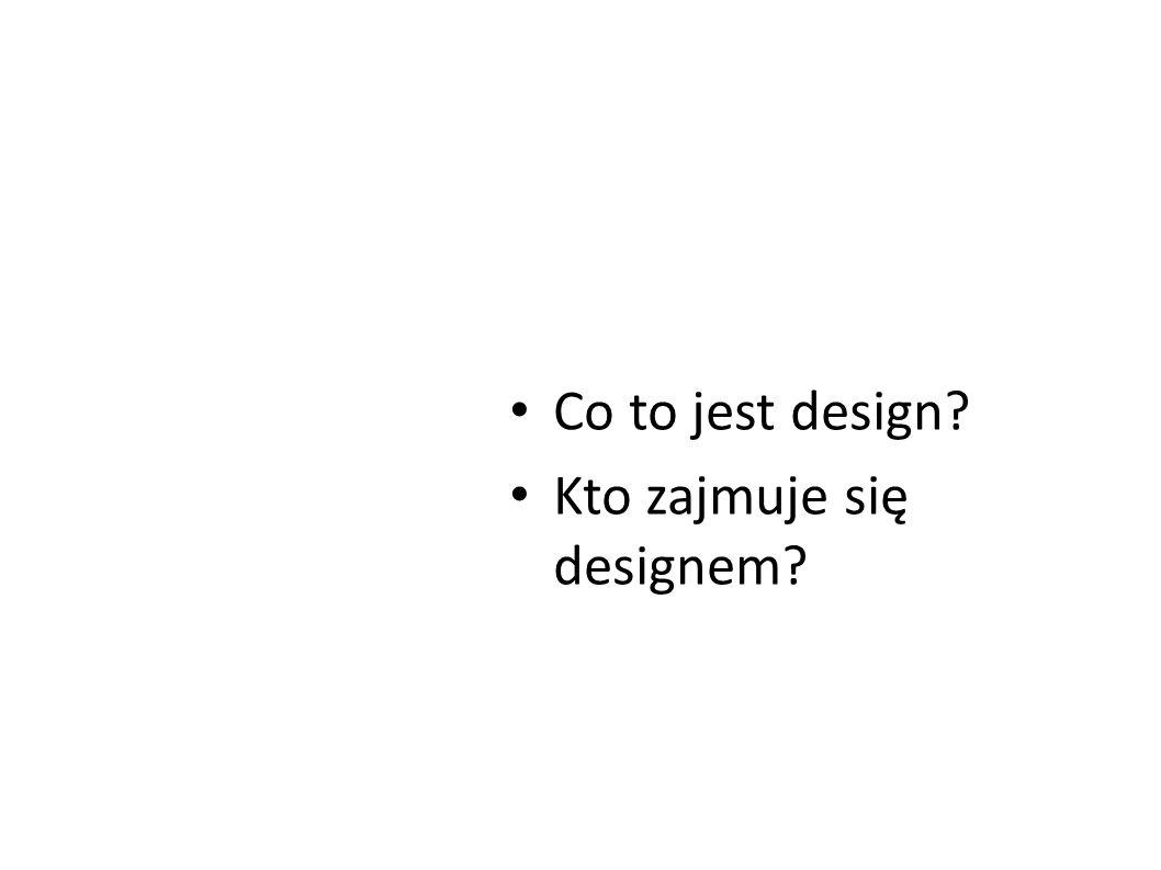 Kto zajmuje się designem
