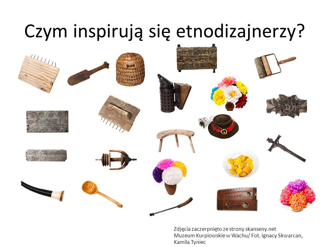 Czym inspirują się etnodizajnerzy