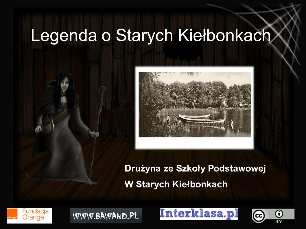 Legenda o Starych Kiełbonkach