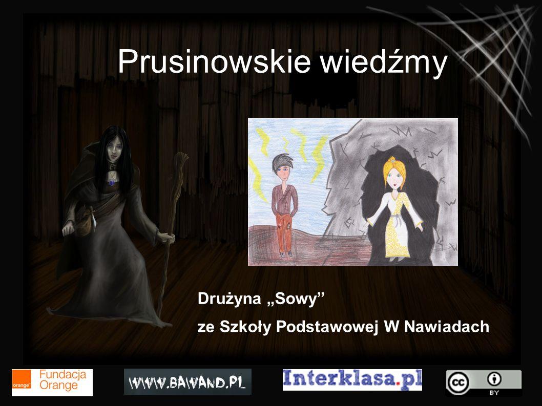 """Prusinowskie wiedźmy Drużyna """"Sowy ze Szkoły Podstawowej W Nawiadach"""