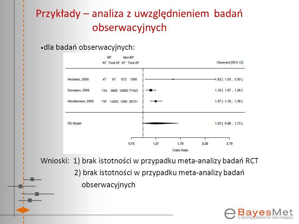 Przykłady – analiza z uwzględnieniem badań obserwacyjnych