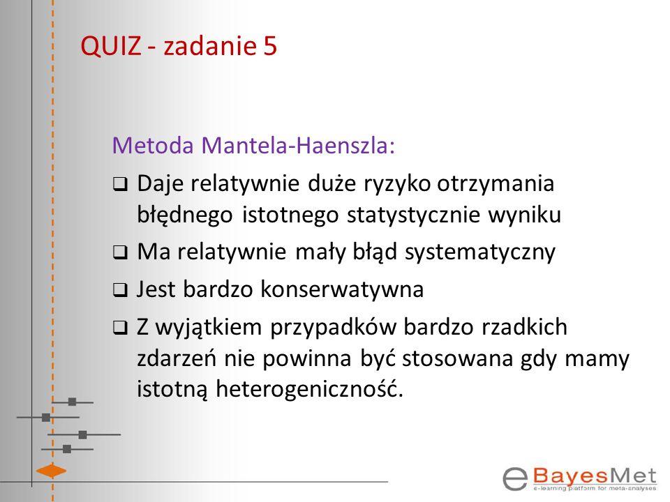 QUIZ - zadanie 5 Metoda Mantela-Haenszla: