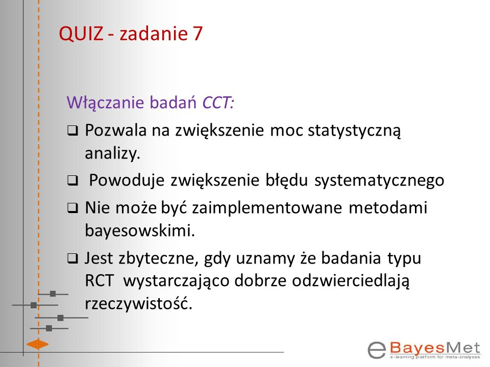 QUIZ - zadanie 7 Włączanie badań CCT: