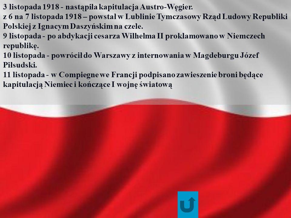3 listopada 1918 - nastąpiła kapitulacja Austro-Węgier