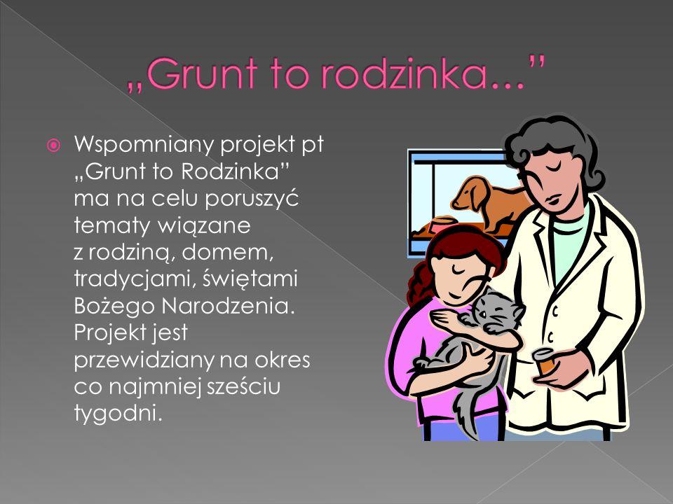 """""""Grunt to rodzinka..."""