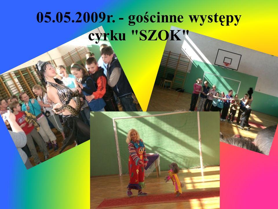 05.05.2009r. - gościnne występy cyrku SZOK