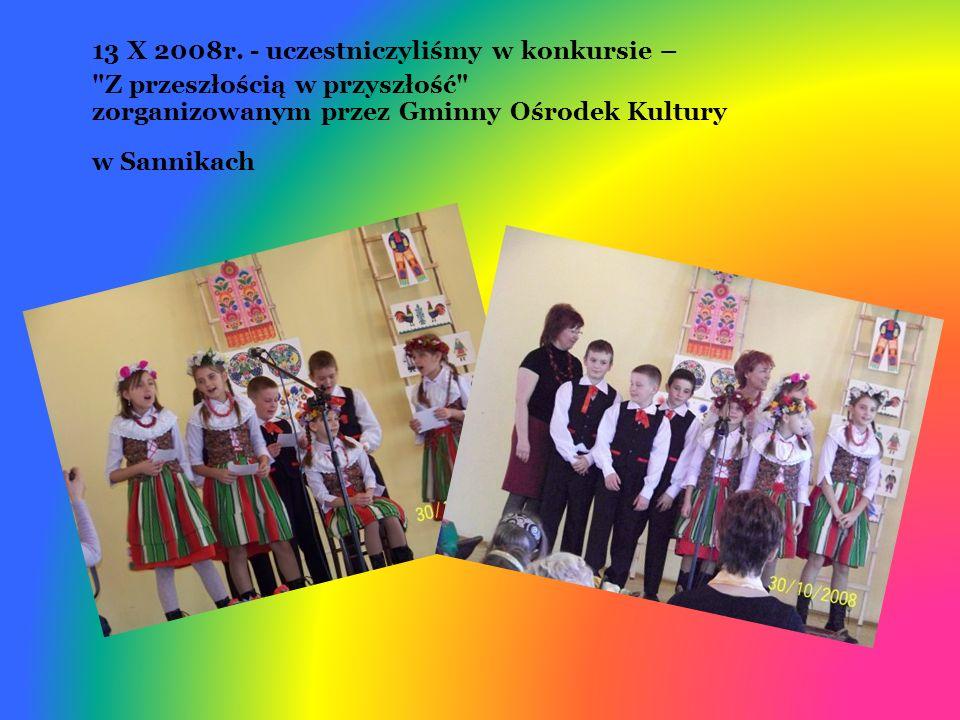 13 X 2008r. - uczestniczyliśmy w konkursie –